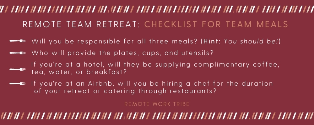 Considerations for remote team retreat meals