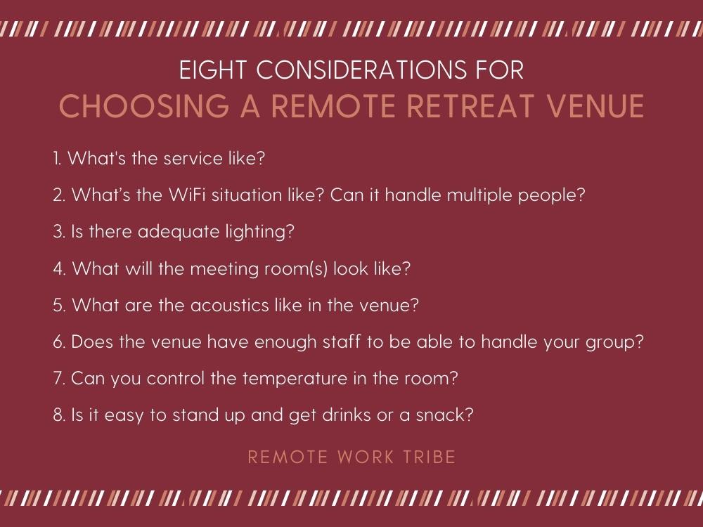 Considerations for a remote team retreat venue