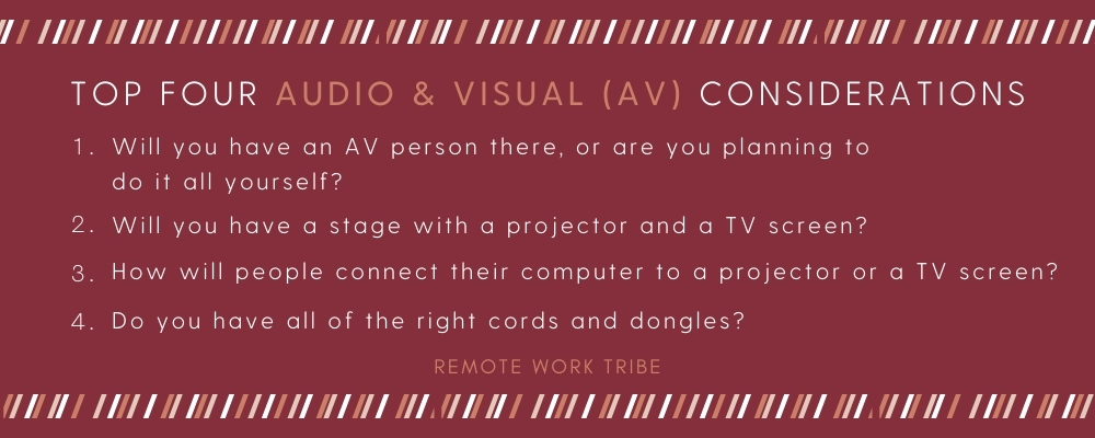 Top four audio and visual (AV) considerations for a remote team retreat